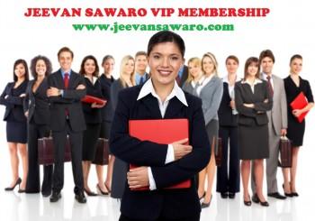 JEEVAN SAWARO VIP MEMBERSHIP